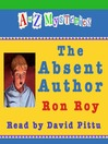 The Absent Author (MP3): A to Z Mystery Series, Book 1